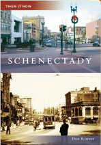 Schenectady NY Then and Now
